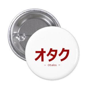オタク Kanji For Otaku 3 Cm Round Badge