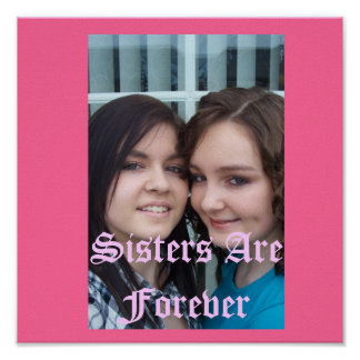 000_0410, Sisters Are Forever Poster