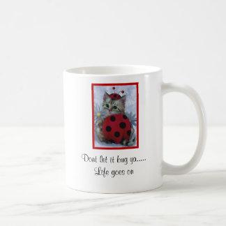 010, Dont let it bug ya..... Life ... - Customized Mug
