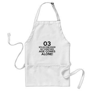 03 Age Comes Alone Birthday Designs Standard Apron