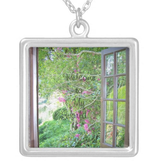 088, Welcome to My World... Pendant