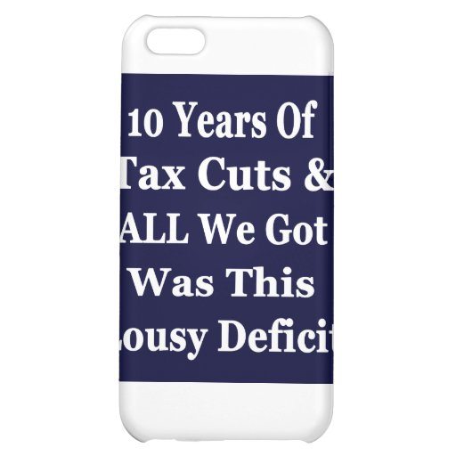 !0 Years of The Bush Tax Cuts for the Wealthy iPhone 5C Covers