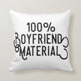 100% Boyfriend Material Cushion