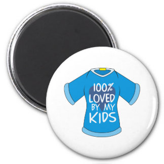 100% Loved By My Kids Magnet
