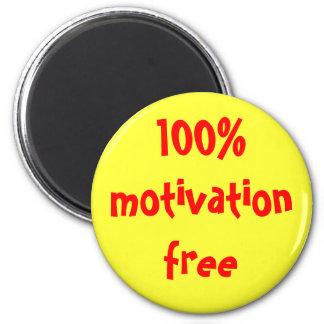 100% motivation free 6 cm round magnet