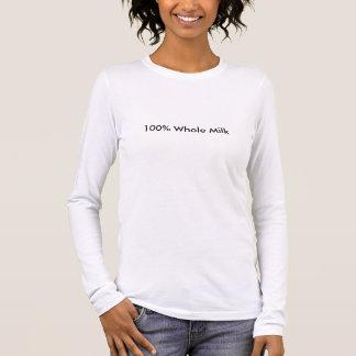 100% Whole Milk Long Sleeve T-Shirt
