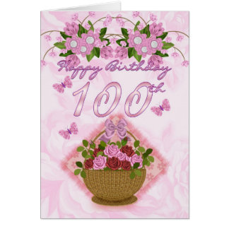 100th Birthday Special Lady, Roses And Flowers - 1 Greeting Card