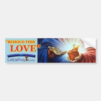 1028f Behold His Love Bumper Sticker