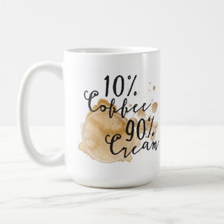 10% Coffee 90% Cream Mug