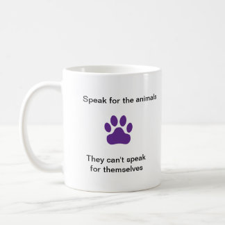 11oz Mug - Speak for the animals