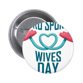 11th February - Pro Sports Wives Day 6 Cm Round Badge