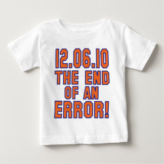 12.6.10 - End of an Error! - Coach M is FIRED! Baby T-Shirt