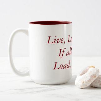 15-ounce mug - Live/Love/Laugh/Load/Aim/Fire