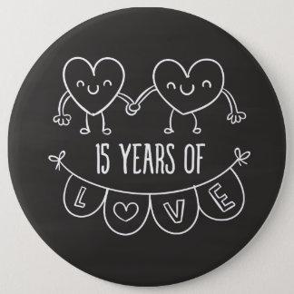 15th Anniversary Gift Chalk Hearts 6 Cm Round Badge