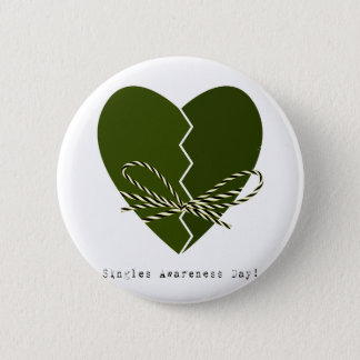 15th February - Singles Awareness Day 6 Cm Round Badge