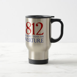 1812 Was More Than an Overture 15 Oz Stainless Steel Travel Mug