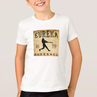 1879 Eureka California Baseball T-Shirt