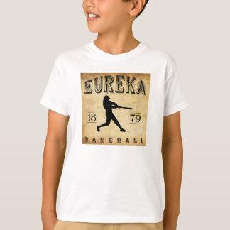 1879 Eureka California Baseball T-Shirt