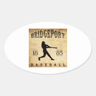 1885 Bridgeport Connecticut Baseball Oval Sticker