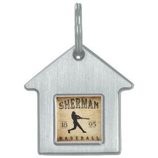1895 Sherman Texas Baseball Pet Tag