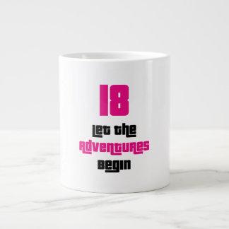 18 Let the adventures begin Large Coffee Mug