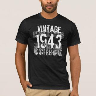 1943 Birthday Year - The Best 1943 Vintage T-Shirt
