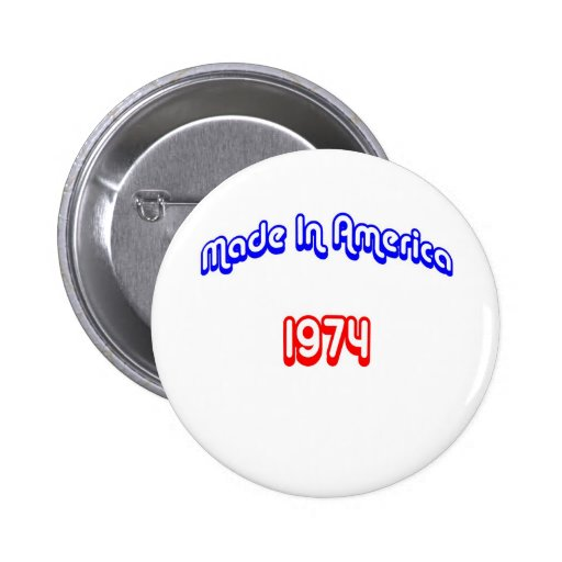 1974 Made In America Pins