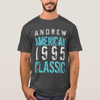 1995 American Classic 21st Birthday Gift A06 T-Shirt