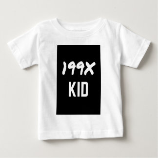 199X Humor Generation Text Design Apparel Infant T-Shirt