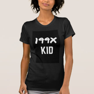 199X Humor Generation Text Design Apparel Shirt