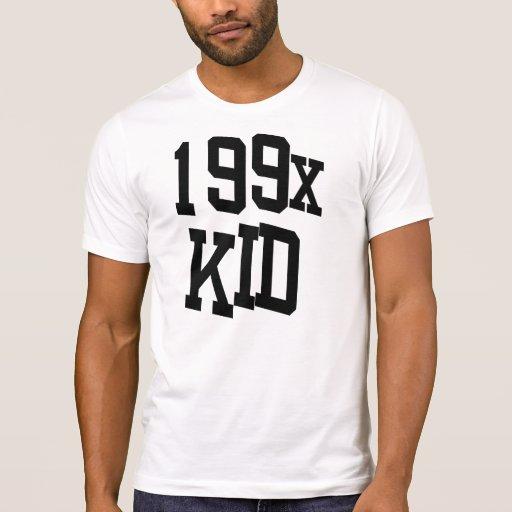 199x Kid - Nineties Kid Quote Tshirt