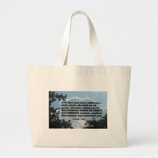 1 Peter 5:10 And after you have suffered a little Large Tote Bag