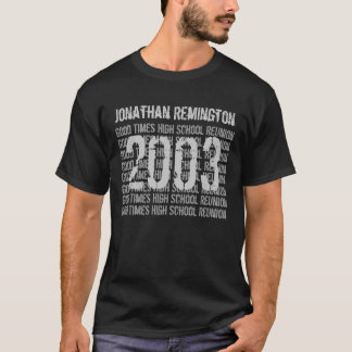 2003 or Any Year 10 Year School Reunion Custom T-Shirt