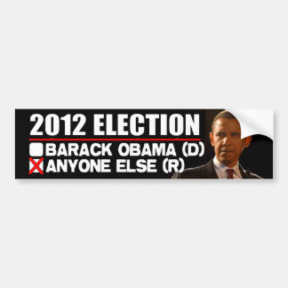 2012 Election - Anti Obama Car Bumper Sticker