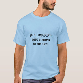2015 Humorous Graduate t shirt II