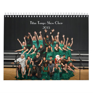 2015 Titan Tempo Show Choir Calendar