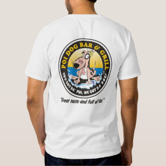 212 - Poi Dog Bar & Grill T-shirt