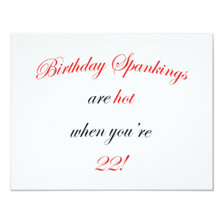 22 Birthday Spanking 11 Cm X 14 Cm Invitation Card
