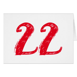 22 is a big deal, large red text on white. greeting card
