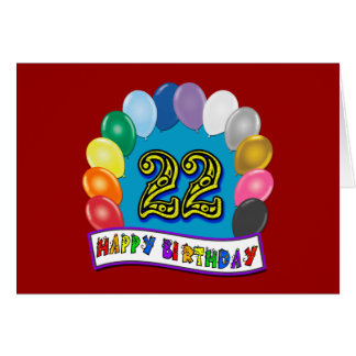 22nd Birthday Gifts with Assorted Balloons Design Card
