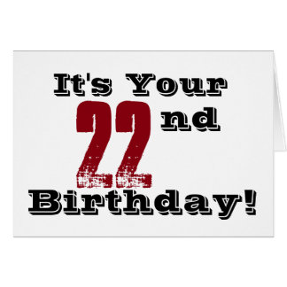 22nd birthday greeting in black, red, white. greeting card