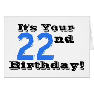 22nd birthday greeting in blue, white. greeting card
