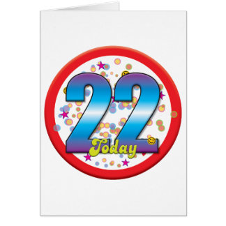 22nd Birthday Today v2 Greeting Card