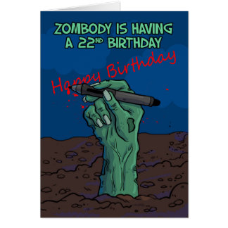 22nd Birthday, Zombie Hand writing a message, card