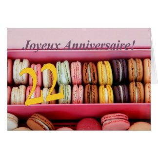 22nd French Birthday Macaron-Joyeux Anniversaire! Greeting Card