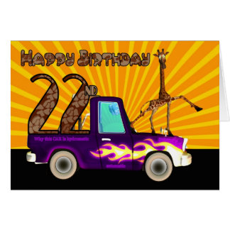 22nd, Why this Giraffe is like Grease Lightning, B Greeting Card