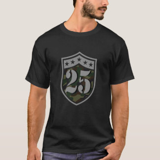 25th Birthday (Number 25 And Camouflage Shield) T-Shirt
