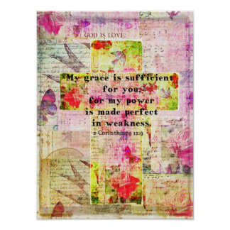 2 Corinthians 12:9 -My grace is sufficient for you Poster