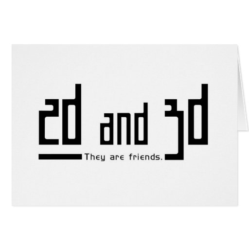 2d 3d friends greeting cards