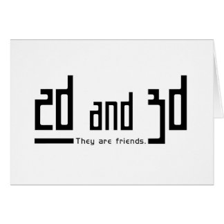 2d 3d friends greeting card